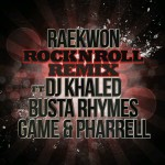 Raekwon – Rock N Roll (Remix) Ft. DJ Khaled, Game, Pharrell & Busta Rhymes