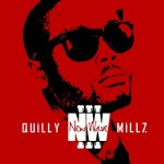 @Quilly_Millz – #NewWave3 In Stores Now