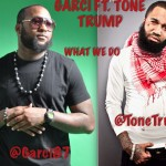 @Garci87 – What We Do Ft. @ToneTrump