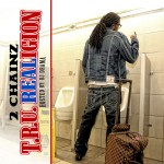 2 Chainz (@2Chainz) – T.R.U. Realigion (Hosted by @DJDrama) (Mixtape Cover)