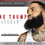 Tone Trump (@ToneTrump) – Afghan (Prod. by A One Beats)