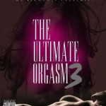 DJ Ricochet (@DJRicochet03) – The Ultimate Orgasm 3 (Mixtape)
