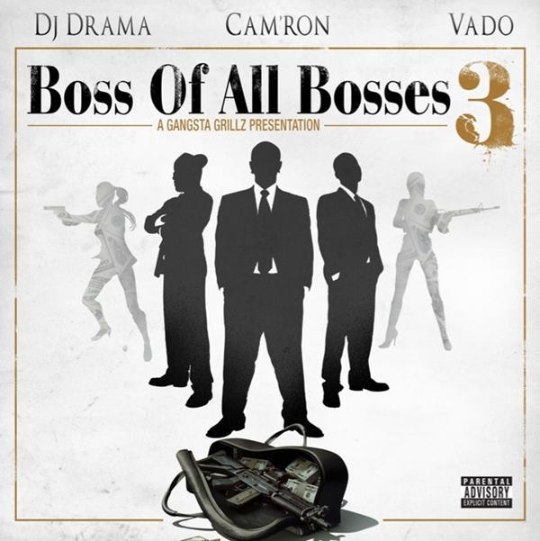 Cam'ron & Vado – Boss Of All Bosses 3 (Hosted By DJ Drama) (Mixtape)
