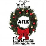 I-Know Brasco – A Very TKIK (They Know I-Know) Christmas & A Happy New Year (Mixtape)