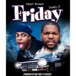Mont Brown – Friday Ft. Daddy-O (Prod by Pace-O Beats)