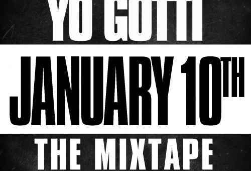 Yo Gotti – January 10th (Mixtape)