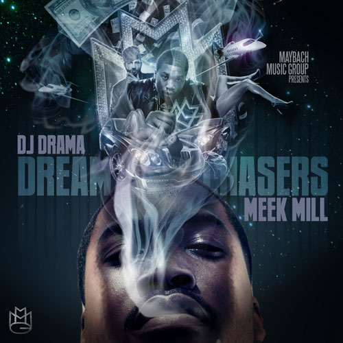 "Why Meek Mill's (@MeekMill) ""Dreamchasers"" Was The Best Mixtape of 2011"