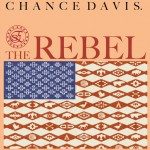 Chance Davis – The Rebel (Prod. Spaid of The Elite)