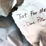 Dave Patten – Just For Me (Prod by Dave Patten)