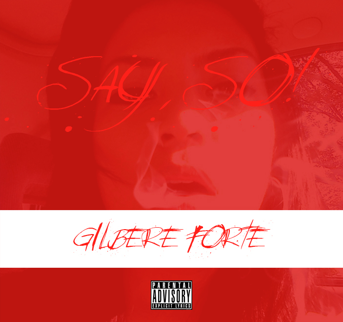 Gilbere Forte (@GilbereForte) – Say So