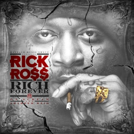 Rick Ross – Rich Forever (Track List)