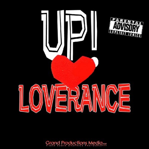 LoveRance (@LoveRance) – Up Remix Feat. 50 Cent Young Jeezy & T.I