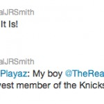 J.R. Smith (@TheRealJRSmith) To The NY Knicks!
