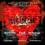 Fese (@mrhabull) – The HeartBreak Tape EP (Hosted by @TheRealDJDamage)