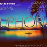 Aviation Club presents @UptownTone @Rizman_AC & @BlacNickelson – Euphoria