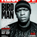 Birdman Covers RESPECT Magazine