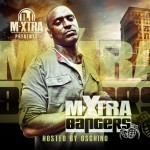 @DJMxtra – Bangers Vol 1 Hosted By @Oschino_Vasquez (Mixtape)