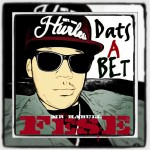 Fese (@MrHabull) – Dats A Bet