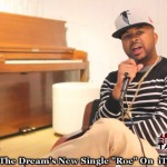 The Dream Speaks On Frank Ocean, The Weeknd & His Motivation (Video)