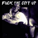 Chris Brown – Fuck The City Up (Prod by Drumma Boy)