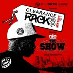 DNTN presents Clearance Rack$ Vol. 1 Mixtape by The Show (@THECLASSPREZ)