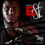 Fat Trel (@FATTREL)– Nightmare on E Street (Official Mixtape)