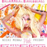 Nicki Minaj – Pink Friday: Roman Reloaded (DOWNLOAD LINK INSIDE)