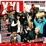 XXL 2012 Freshman Class (Mixtape) (Hosted by @DJWhooKid)