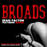 Sean Faylon (@SeanFalyon) – Broads Ft. Miguel (@MiguelUnlimited)