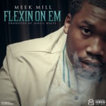 Meek Mill (@MeekMill) – Flexin On Em (Prod. by @JahlilBeats) **OFFICIAL COVER ART**