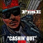 Fese (@MrHabull) – Cashin Out (Remix)