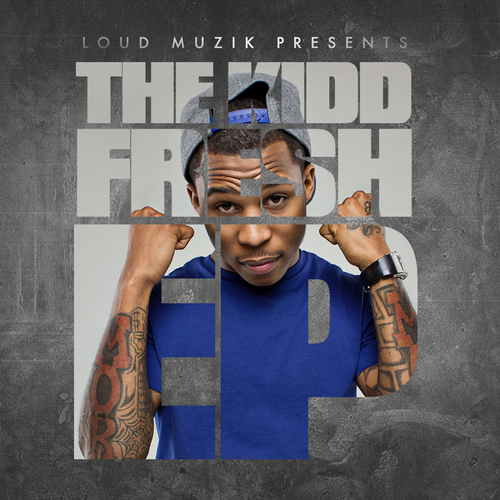 Kidd Fresh (@KiddFreshDotCom) – The Kidd Fresh EP (Hosted by @DJCasperCMG)