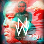 Quilly Millz – New Wave 4 (Mixtape)