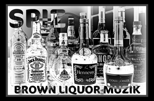 Spiz (@PhratTeam_Spiz) – Brown Liquor Muzik