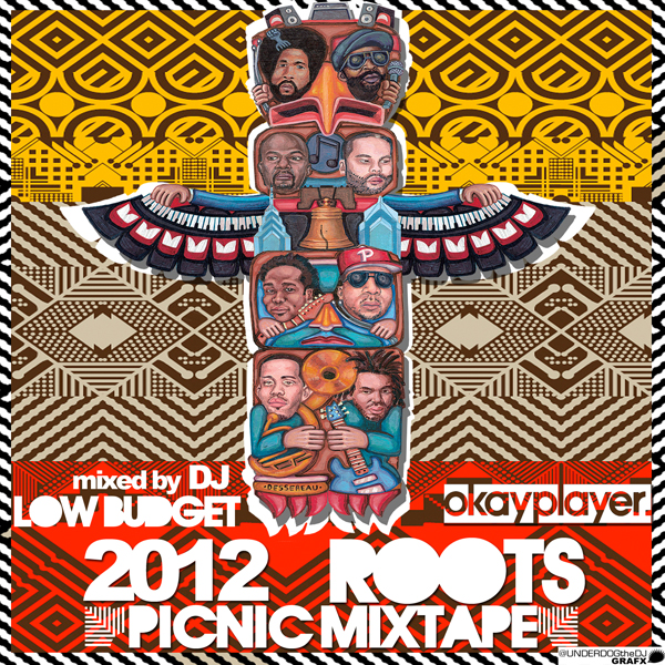2012 Roots Picnic Mixtape (Mixed by DJ Low Budget)