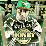 Benny From Uptown (@Benny215Swag) – Goin To Work Ft. Str8Grind Breeze (Prod by J. Fresh)