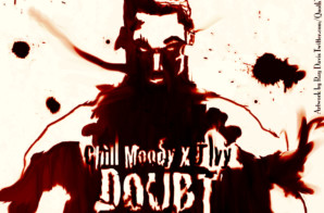 Chill Moody (@ChillMoody) – Doubt Ft. @J_Ivy (@HankMcCoyBeats Remix)