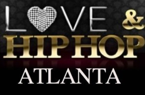 Love & Hip-Hop: Atlanta Cast Officially Revealed