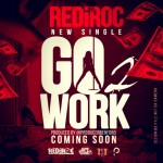 RediRoc (@RediRoc215) – Go 2 Work (Prod by @PRODUCERBENFORD)