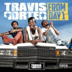 Travis Porter – From Day 1 (Artwork x Tracklist)