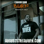 August (@AugustUBM) – Burn Freestyle Ft. Delly