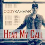 Cody Kahmar – Hear My Call