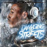 DJ Damage (@TheRealDJDamage) x HHS1987.com presents Damaging The Streets (Mixtape)