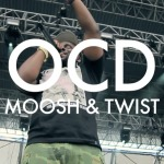 OCD (Moosh & Twist) – Love Y'all (Official Video)