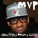 Shawty Lo – MVP Ft. Rocko and Gucci Mane