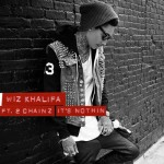 Wiz Khalifa – Its Nothin Ft. 2 Chainz (Prod by Drumma Boy)