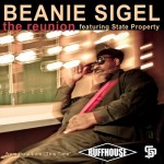Beanie Sigel – The Reunion Ft State Property (MP3 + Studio Session Video)
