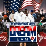 DJ International Nasty (@JNastyCV) – The Dream Team (MMG & G.O.O.D Music) (Mixtape)