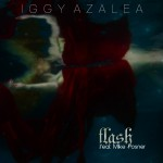 Iggy Azalea (@IggyAzalea) – Flash Ft. Mike Posner  (@MikePosner) (Prod. by @MikePosner)