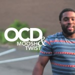 OCD (@TwistFeighan @Moosh_Money) – Episode 5 DC & Philly Performances (Video)